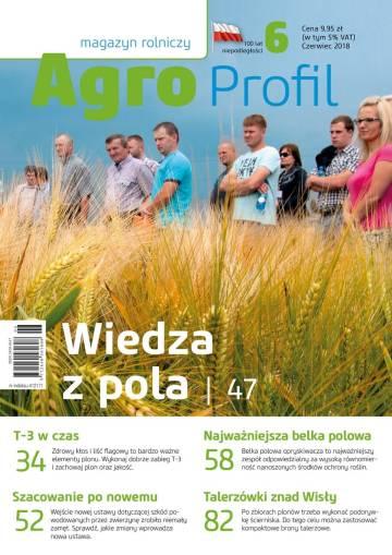 Agro Profil magazyn rolniczy nr 6/2018